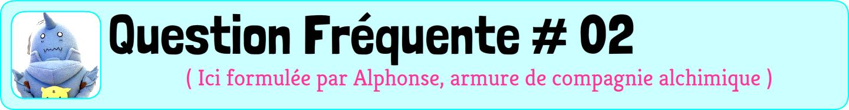 Question Fréquente n°2, posée par Alphonse, Armure de compagnie alchimique