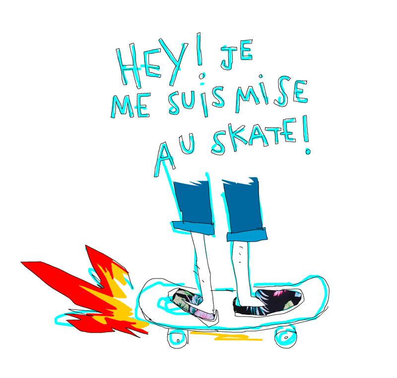Hey ! Je me suis mise au Skate !